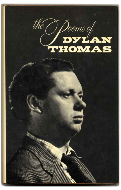 The Poems of Dylan Thomas. Dylan and Thomas, Daniel Jones.