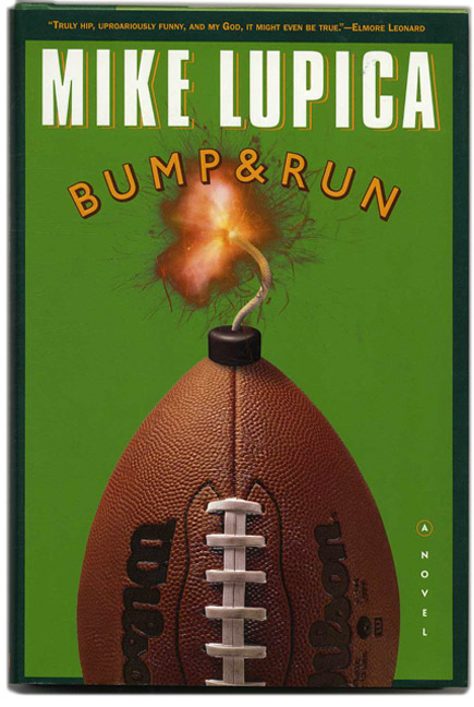 Bump and Run - 1st Edition/1st Printing. Mike Lupica.