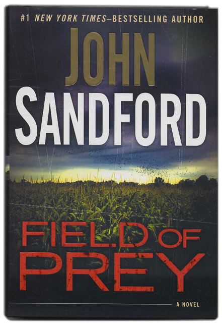 Field of Prey - 1st Edition/1st Printing. John Sandford.