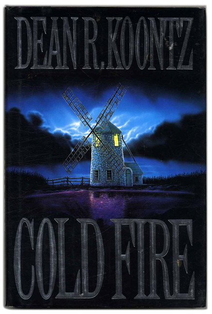 Cold Fire - 1st Edition/1st Printing. Dean R. Koontz.
