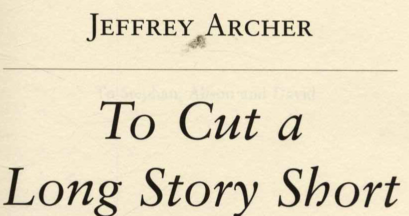 to cut a long story short archer jeffrey