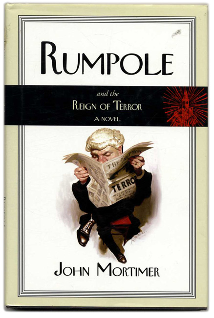 Rumpole and the Reign of Terror. John Mortimer.
