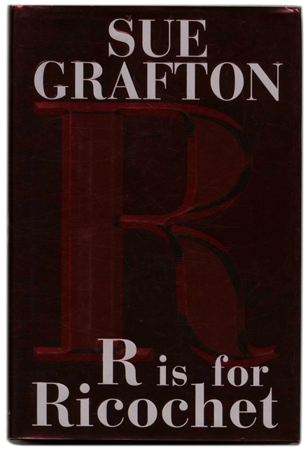 """""""R"""" is for Ricochet - 1st Edition/1st Printing. Sue Grafton."""