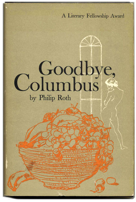Goodbye Columbus and Five Short Stories. Philip Roth.
