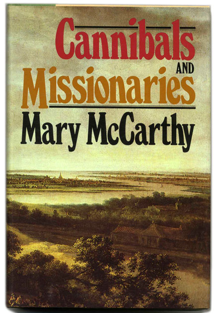 Cannibals and Missionaries. Mary McCarthy.