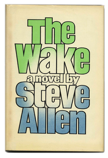 The Wake - 1st Edition/1st Printing. Steve Allen.