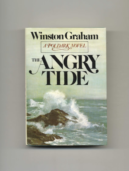 The Angry Tide: a Novel of Cornwall, 1798-1799. Winston Graham.