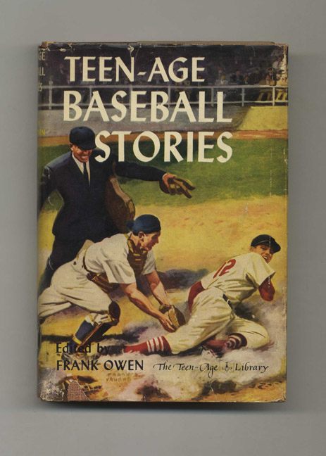 Teen-Age Baseball Stories. Frank Owen.