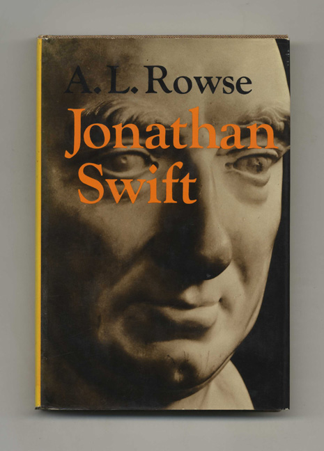 Jonathan Swift - 1st Edition / 1st Printing. A. L. Rowse.