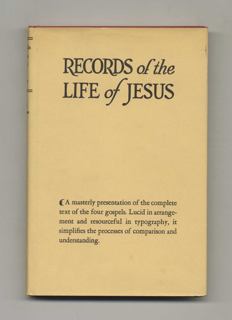 Records of the Life of Jesus: Book 1: The Record of Mt-Mk-Lk; Book 2: The Record of John - 1st Edition/1st Printing. Henry Burton Sharman, Ph D.