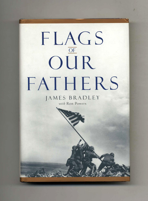 Flags of Our Fathers - 1st Edition/1st Printing. James Bradley, Ron Powers.