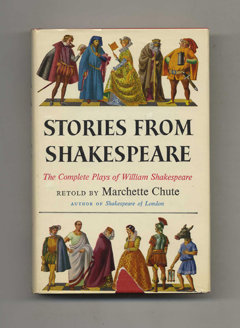 Stories from Shakespeare. Marchette Chute.