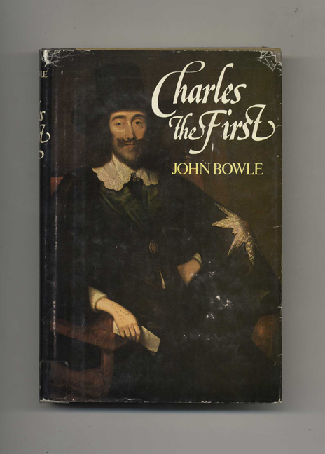 Charles I: a Biography - 1st US Edition. John Bowle.