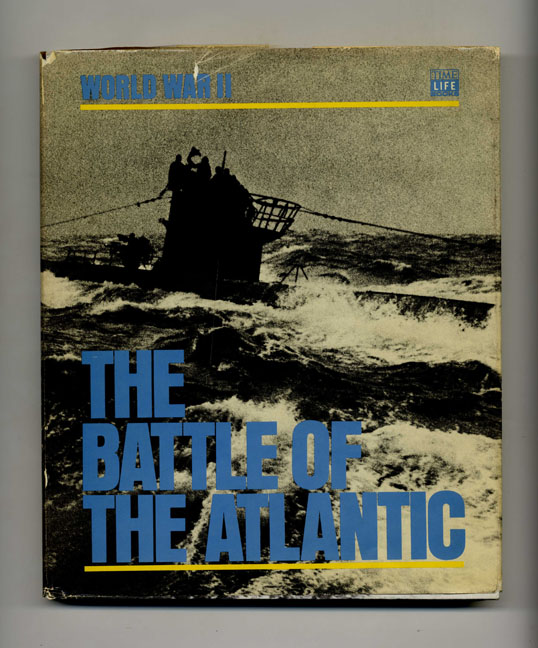 The Battle of the Atlantic -1st Edition/1st Printing. Barrie Pitt.