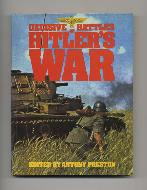 Decisive Battles of Hitler's War. Anthony Preston, Laurence F. Orbach, Introduction.