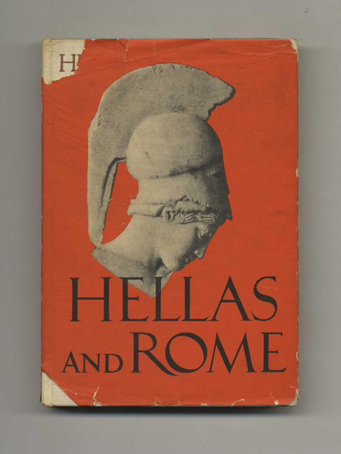 Hellas and Rome - 1st Edition/1st Printing. H. Th. Bossert, W. Zschietzschmann.