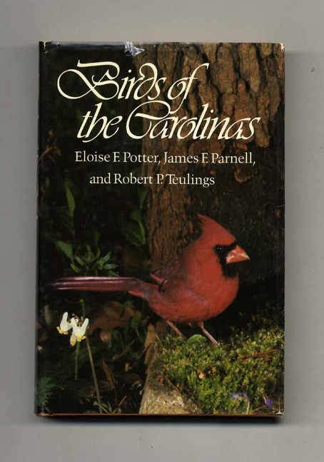 Birds of the Carolinas. Eloise F. Potter, James F. Parnell, Robert P. Teulings.