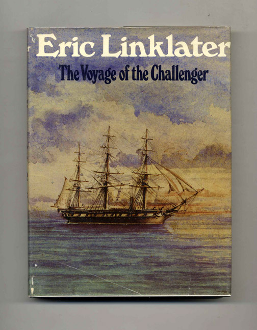 The Voyage of the Challenger. Eric Linklater.