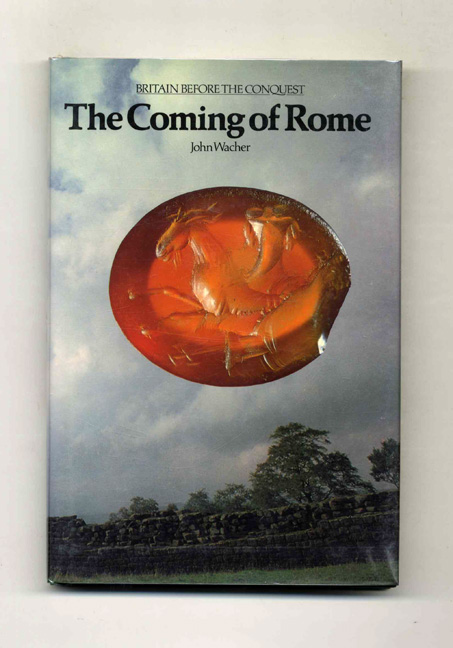 The Coming of Rome -1st Edition/1st Printing. John Wacher.