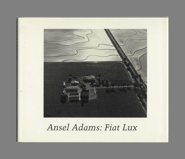 ansel adams fiat lux the premier exhibition of photographs of the university of california 1st edition 1st printing