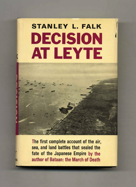 Decision At Leyte -1st Edition/1st Printing. Stanley L. Falk.