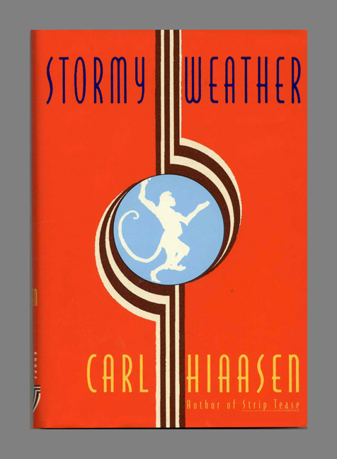 Stormy Weather -1st Edition/1st Printing. Carl Hiaasen.