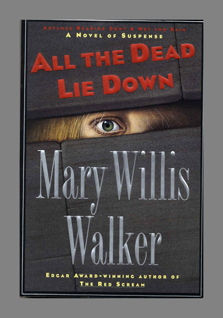 All the Dead Lie Down. Mary Willis Walker.