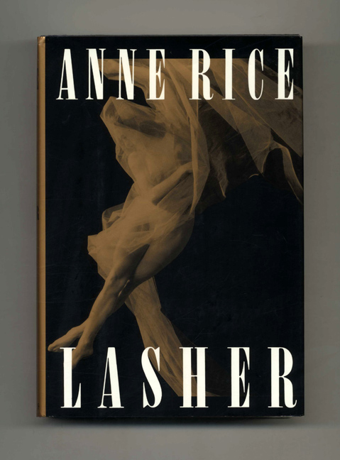 Lasher - 1st Edition/1st Printing. Anne Rice.