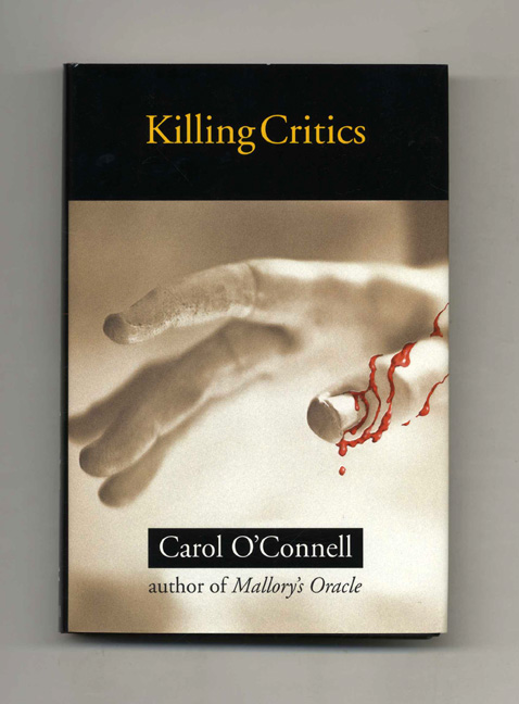 Killing Critics - 1st Edition/1st Printing. Carol O'Connell.