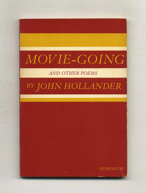 Movie-Going - 1st Edition/1st Printing. John Hollander.