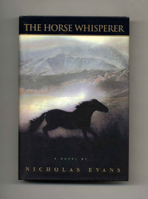 The Horse Whisperer - 1st Edition/1st Printing. Nicholas Evans.