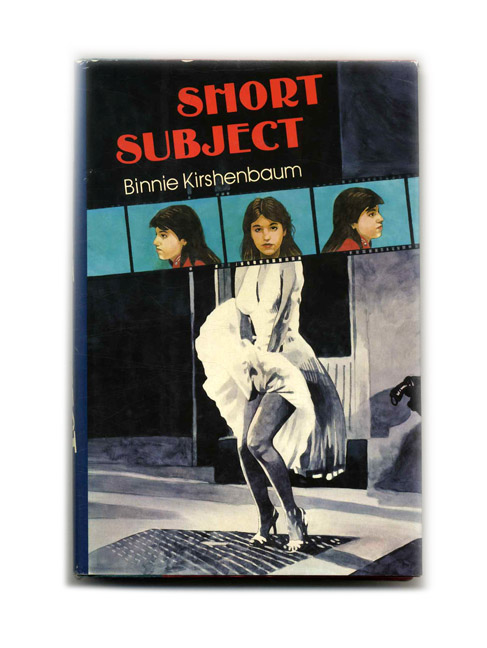 Short Subject - 1st Edition/1st Printing. Binnie Kirshenbaum.
