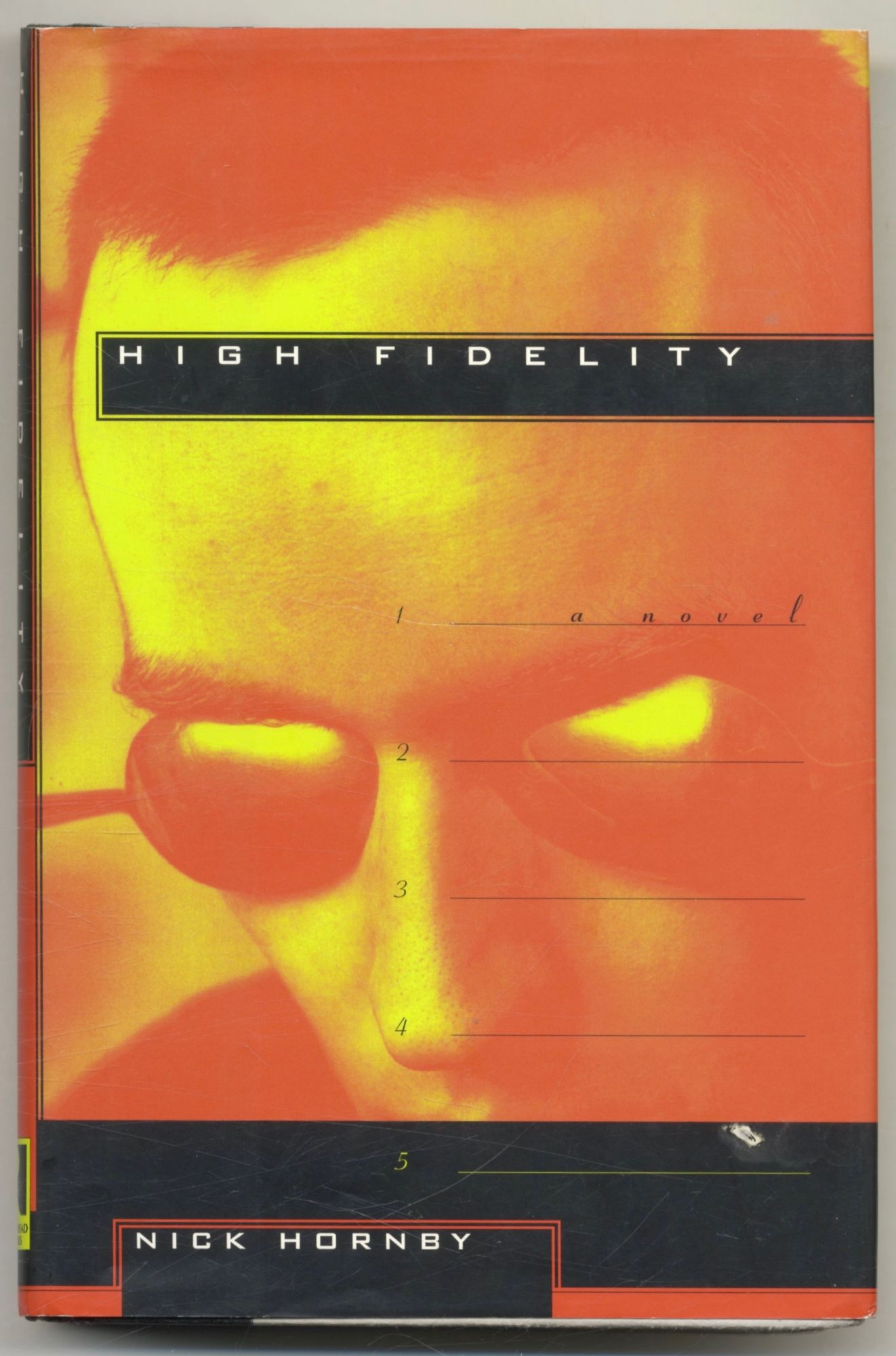 High Fidelity -1st US Edition/1st Printing. Nick Hornby.