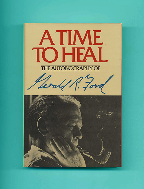 A Time to Heal - 1st Edition/1st Printing