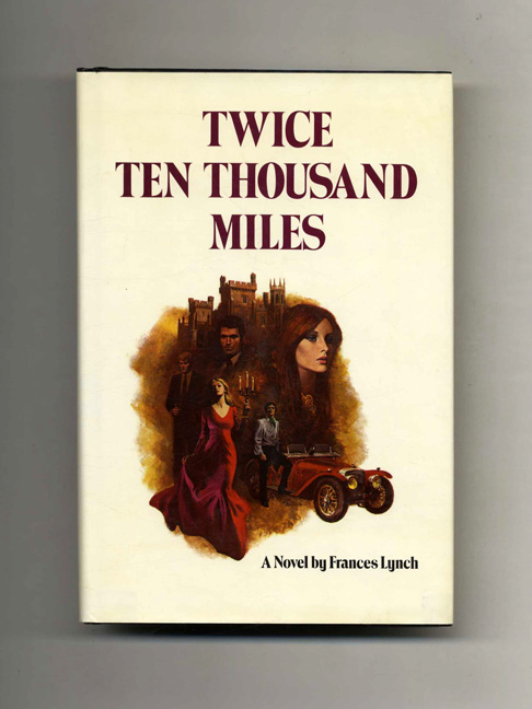 Twice Ten Thousand Miles - 1st Edition/1st Printing