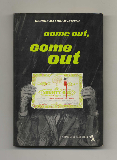 Come Out, Come Out - 1st Edition/1st Printing