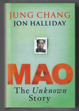 Mao, The Unknown Story - 1st Edition/1st Printing