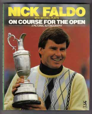 On Course For The Open - A Pictorial Autobiography