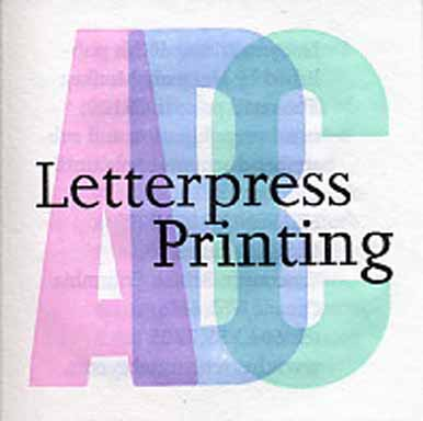 Letterpress ABC, A Lexicon Of Letterpress Words & Terms - Limited/Numbered Edition