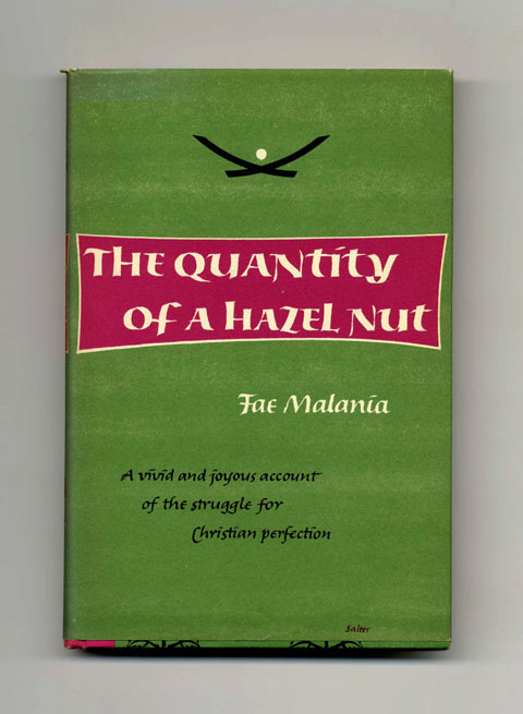 The Quantity Of A Hazel Nut - 1st Edition/1st Printing