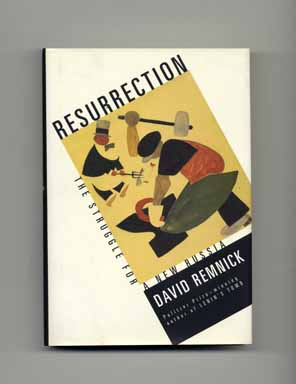 Resurrection: The Struggle for a New Russia - 1st Edition/1st Printing