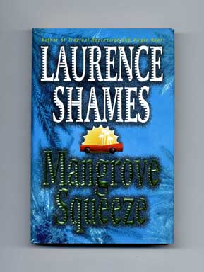 Mangrove Squeeze - 1st Edition/1st Printing