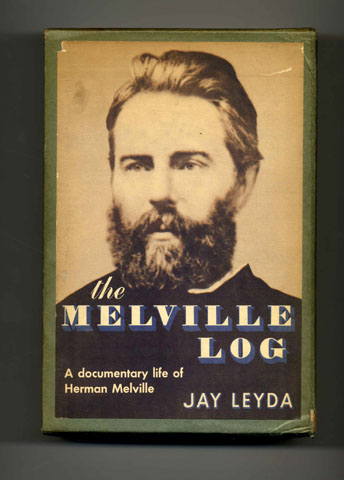 The Melville Log: A Documentary Life Of Herman Melville 1819-1891 In Two Volumes - 1st Edition/1st Printing