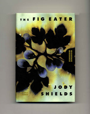 The Fig Eater - 1st Edition/1st Printing