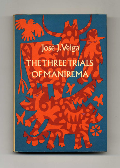 The Three Trials Of Manirema - 1st US Edition/1st Printing