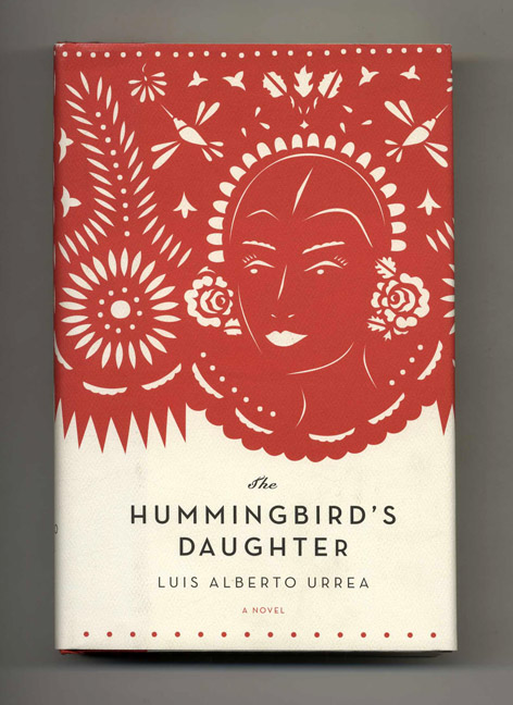 The Hummingbird's Daughter - 1st Edition/1st Printing