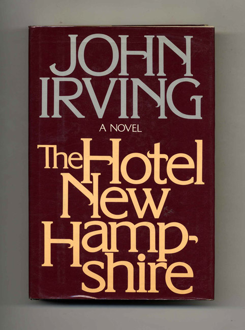 The Hotel New Hampshire - 1st Edition/1st Printing