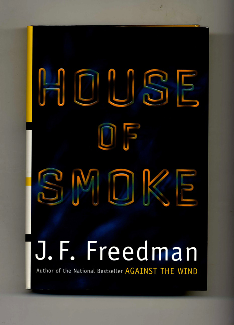 House Of Smoke - 1st Edition/1st Printing