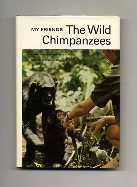 My Friends The Wild Chimpanzees - 1st Edition/1st Printing