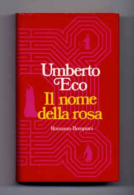 Il Nome Della Rosa [The Name of the Rose] - 1st Edition/1st Printing